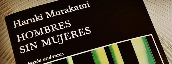 Hombres Sin Mujeres - Murakami